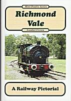 Richmond Vale - A Railway Pictorial : Mini…