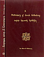 A Dictionary of Greek Orthodoxy by Nicon D.…