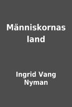 Människornas land by Ingrid Vang Nyman