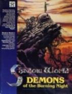 Demons of the Burning Night by Matthew Power