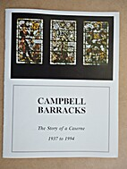 Campbell Barracks: The Story of a Caserne,…