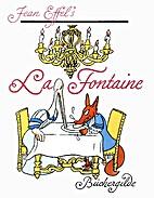 Jean Effel's La Fontaine : 36 ausgewählte…