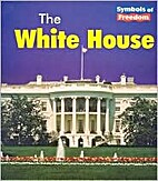 The White House (Heinemann First Library:…