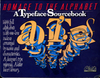 Homage to the Alphabet: A Typeface…