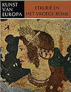 The Art of Etruria and Early Rome by Guido…