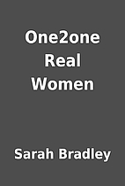 One2one Real Women by Sarah Bradley
