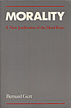 Morality: A New Justification of the Moral…