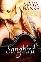 Songbird: A Linger Story by Maya Banks