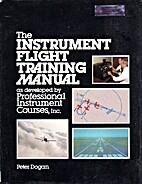 Instrument Flight Training Manual by Peter…