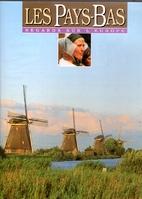 Les Pays-Bas by Henk Pröpper