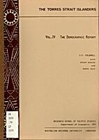 The Torres Strait Islanders, Vol. 4: The…