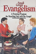 Small Group Evangelism: A Training Program…