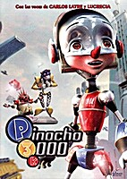 PINOCHO 3000 by Daniel Robichaud