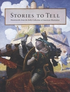 Stories to Tell: Masterworks from the Kelly…