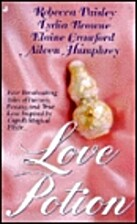 Love Potion (Anthology 4-in-1) by Rebecca…