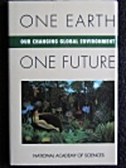 One Earth, One Future: Our Changing Global…
