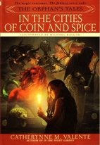 In the Cities of Coin and Spice by…