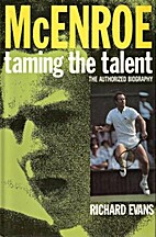 McEnroe: Taming the Talent by Richard Evans