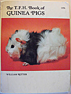 The T.F. H. Book of Guinea Pigs by William…