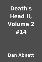 Death's Head II, Volume 2 #14 by Dan Abnett