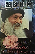 Tantric Transformation by Osho