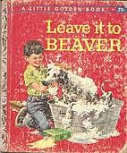 Leave It to Beaver (Little Golden Books,…
