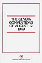 The Geneva Conventions of August 12 1949 by…