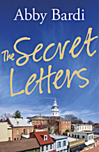 The Secret Letters by Abby Bardi