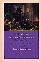 Het einde van Johan van Oldenbarnevelt by…