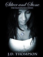 Silver and Stone (Bloodlines, #1) by J.D.…