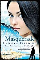 Masquerade by Hannah Fielding