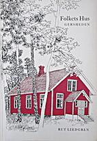 Folkets hus Gersheden by Rut Liedgren