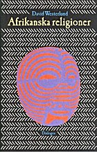 Afrikanska religioner by David Westerlund