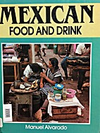 Mexican Food and Drink (Food & Drink) by…