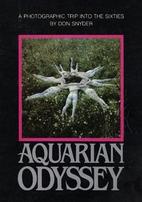 Aquarian Odyssey: a Nineteen Sixties Album…