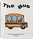 The Bus: A Traditional Nursery Rhyme by…
