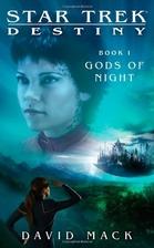 Destiny: Gods of Night by David Mack