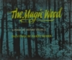 The Magic Wood: A Poem by Henry Treece