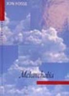 Melancholy by Jon Fosse