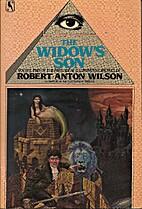 The Widow's Son by Robert Anton Wilson