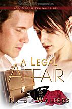 A Legal Affair by N. J. Walters