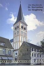 Die Pfarrkirche St. Servatius in Siegburg by…