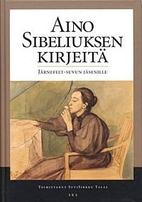 Aino Sibeliuksen kirjeitä Järnefelt-suvun…