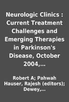 Neurologic Clinics : Current Treatment…