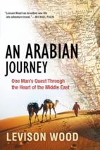 An Arabian Journey: One Man's Quest…