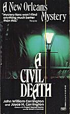 A Civil Death by John William Corrington