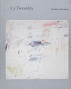 Cy Twombly: Paintings and drawings,…