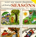 A Book of Seasons by Alice Provensen