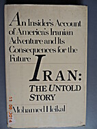 Iran: The Untold Story--An Insider's…