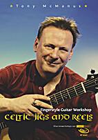 Tony McManus - Fingerstyle Guitar Workshop:…